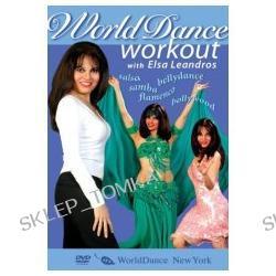 World Dance Workout: Bellydance, Bollywood, Salsa, Samba, Flamenco