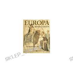 Europa. Historia narodów