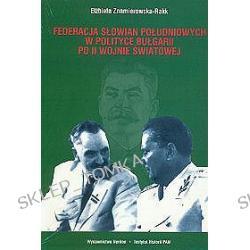 Federacja Słowian południowych w polityce Bułgarii po II wojnie światowej