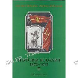 Historia Bułgarii 1870 - 1915 II