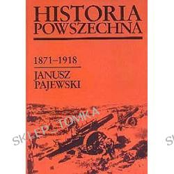 Historia Powszechna 1871-1918 (okładka twarda)