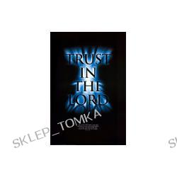 Trust in the Lord Art Print 60 x 91 cm