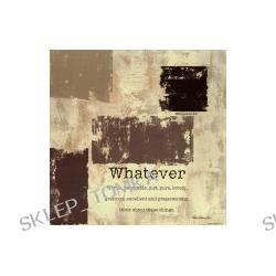 Whatever Art Print 25 x 25 cm