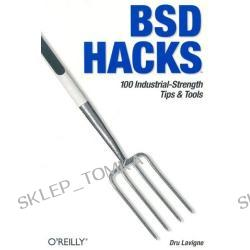 BSD Hacks [ILLUSTRATED] (Paperback)
