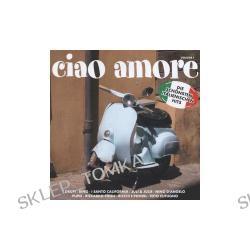 Ciao Amore! Vol.1-die Schönsten Italienischen Hits [Doppel-CD]