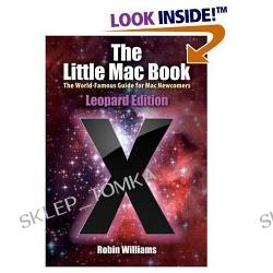 The Little Mac Book, Leopard Edition (Little Book) (Paperback)