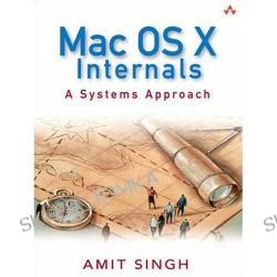 Mac OS X Internals: A Systems Approach (Hardcover)