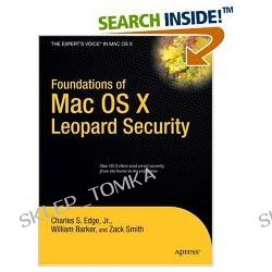 Foundations of Mac OS X Leopard Security (Books for Professionals by Professionals) (Paperback)