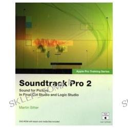 Apple Pro Training Series: Soundtrack Pro 2 (Apple Pro Training Series) (Paperback)