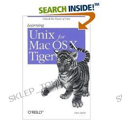 Learning Unix for Mac OS X Tiger [ILLUSTRATED] (Paperback)