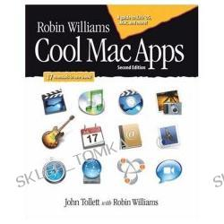 Robin Williams Cool Mac Apps, Second Edition: A guide to iLife 05, .Mac, and more (2nd Edition) (Robin Williams) (Paperback)