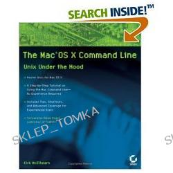 The Mac OS X Command Line: Unix Under the Hood (Paperback)