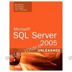 Microsoft SQL Server 2005 Unleashed (Paperback)