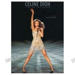 Celine Dion - Live In Las Vegas - A New Day [2007]