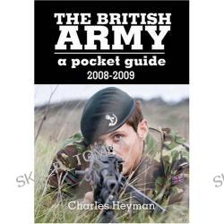 The British Army: A Pocket Guide (Paperback)