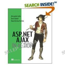 ASP.NET AJAX in Action [ILLUSTRATED] (Paperback)