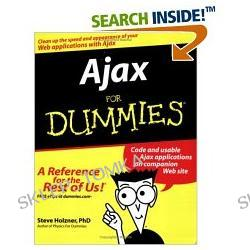 Ajax For Dummies (For Dummies (Computer/Tech)) (Paperback)