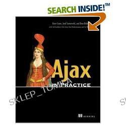Ajax in Practice [ILLUSTRATED] (Paperback)
