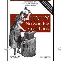 Linux Networking Cookbook (Linux) [ILLUSTRATED] (Paperback)