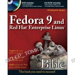 Fedora 9 and Red Hat Enterprise Linux Bible (Bible (Wiley)) (Paperback)