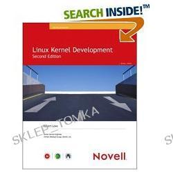 Linux Kernel Development (2nd Edition) (Novell Press) (Paperback)