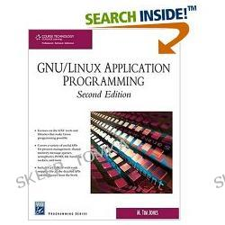 GNU/Linux Application Programming, Second Edition (Programming Series) (Paperback)