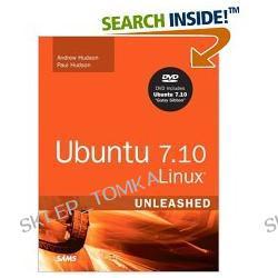 Ubuntu 7.10 Linux Unleashed, 3rd Edition (Paperback)