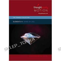Elements 14 - Shine On [HD DVD]