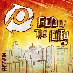 Passion: God of This City [Us Import] [Single]