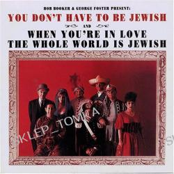 You Don't Have to Be Jewish/When You're in Love the Whole World Is Jewish [Live]
