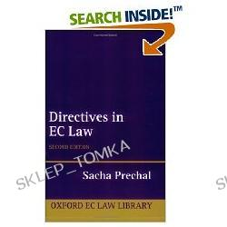 Directives in EC Law (Oxford European Community Law Library) (Paperback)