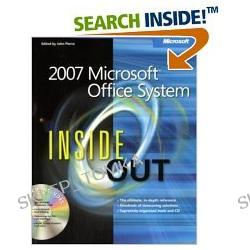 2007 Microsoft® Office System Inside Out (Bpg-Inside Out) (Paperback)