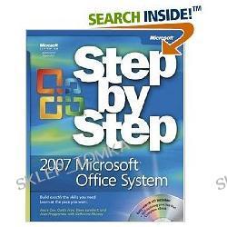 2007 Microsoft® Office System Step by Step (Step by Step (Microsoft)) (Paperback)