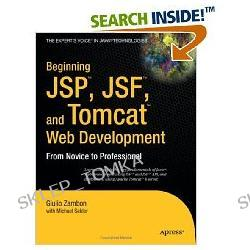 Beginning JSP, JSF & Tomcat Web Development: From Novice to Professional (Beginning from Novice to Professional) (Paperback)
