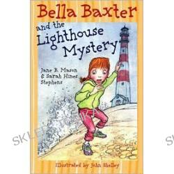 Bella Baxter and the Lighthouse Mystery (Bella Baxter Series #3)