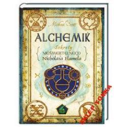 Alchemik Sekrety nieśmiertelnego Nicholasa Flamel