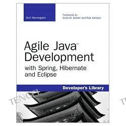 Agile Java Development with Spring, Hibernate, and Eclipse
