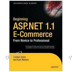 Beginning ASP.NET E-Commerce: From Novice to Professional