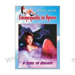 Emmanuelle In Space: A Time To Dream