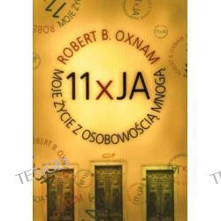11 X JA MOJE ŻYCIE Z OSOBOWOŚCIĄ MNOGĄ