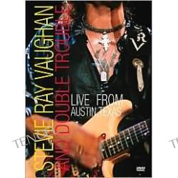 Live From Austin TX: Stevie Ray Vaughan and Double Trouble a.k.a. Stevie Ray Vaughan and Double Trouble: Live From Austin, Texas