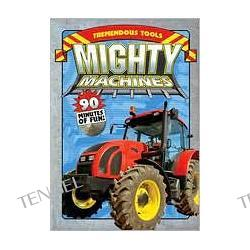Mighty Machines: Tremendous Tools a.k.a. Mighty Machines: Tremendous Tools