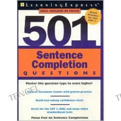 501 Sentence Completion Questions: Master This Question Type to Score Higher!