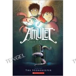 Amulet: The Stonekeeper (Amulet Series #1)