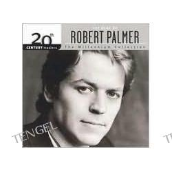 20th Century Masters - The Millennium Collection: The Best of Robert Palmer