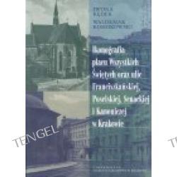 Ikonografia Placu Wszystkich Świętych, ulic Franciszkańskiej i Kanoniczej w Krakowie