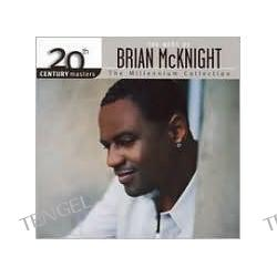 Track List Click on LISTEN or link to hear an audio clip. To listen to samples you'll need a Windows Media Player 20th Century Masters: The Millennium Collection - The Best of Brian McKnight [Canada]