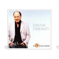 Les 50 Plus Belles Chansons Michel Delpech