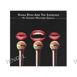 40 Golden Motown Greats  Diana Ross & the Supremes