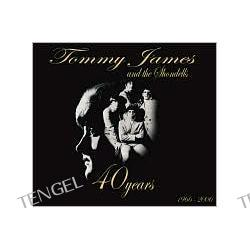 40 Years: The Complete Singles Collection (1966-2006)  Tommy James & the Shondells